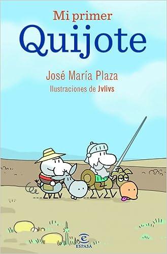 Mi primer Quijote: Ilustraciones de Jvlivs LIBROS INFANTILES Y JUVENILES: Amazon.es: Plaza, Jvlius: Libros