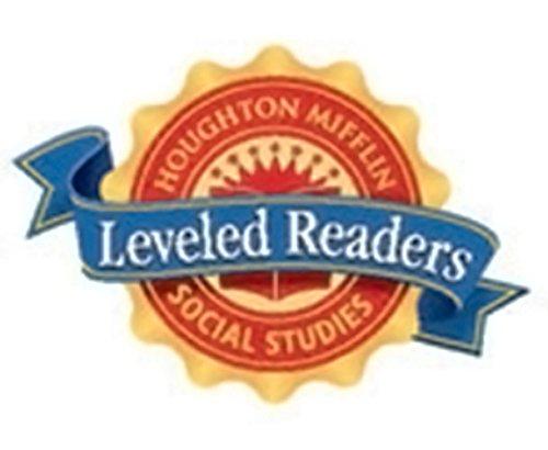 Houghton Mifflin Social Studies Leveled Readers: Lr 6Set Pe Only Crt L1 Belw pdf