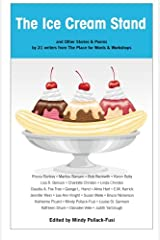 The Ice Cream Stand: & Other Stories & Poems by 21 writers of The Place for Words & Workshops Paperback