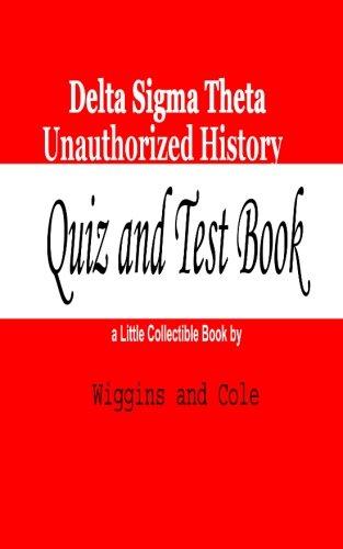 Delta Sigma Theta Unauthorized History: Quiz and Test Book