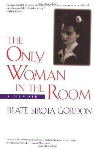 The Only Woman in the Room: A Memoir by Beate Gordon (2001-07-01)
