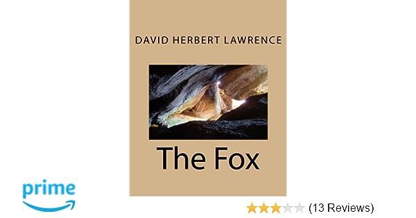 The Fox: David Herbert Lawrence: 9781466321656: Amazon com: Books