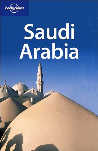 Lonely Planet Saudi Arabia (Travel Guides)