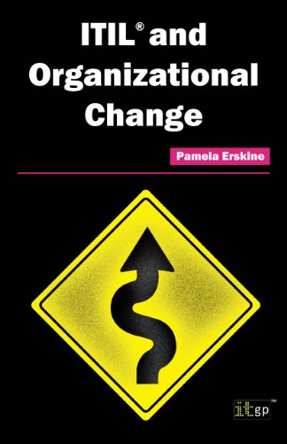 ITIL and Organizational Change (Itil Change Management Best Practices)