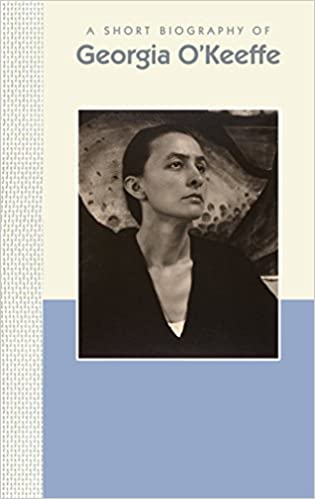 a short biography of georgia okeeffe