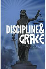 Discipline & Grace Paperback