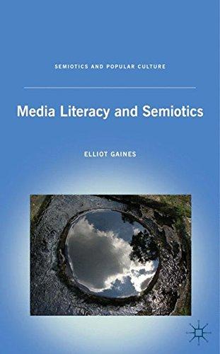 Media Literacy and Semiotics (Semiotics and Popular Culture)