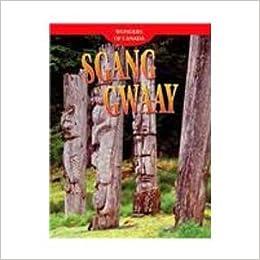 Sgang Gwaay (Wonders of Canada): Annalise Bekkering