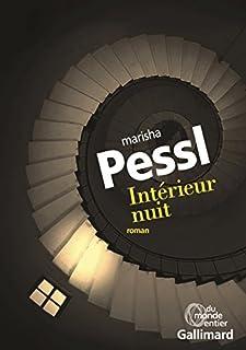 Intérieur nuit, Pessl, Marisha