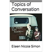 Topics of Conversation (Autism and the Inferior Colliculus Book 4)