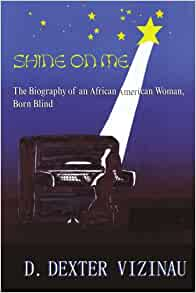 Shine on Me: The Biography of an African American Woman ...