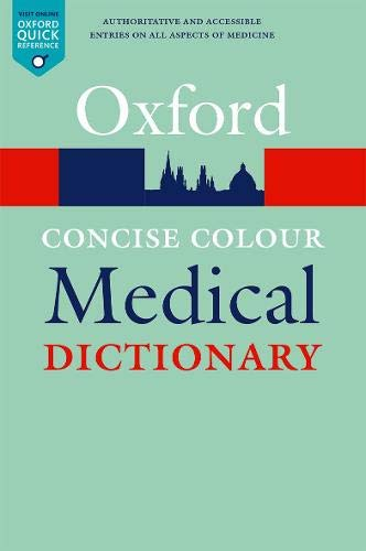 Concise Colour Medical Dictionary (Oxford Quick Reference)