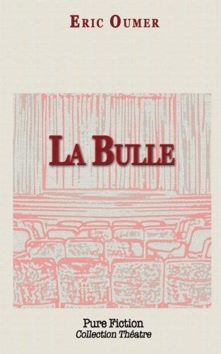 Read Online La Bulle (French Edition) PDF