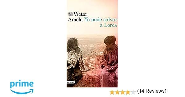 Yo pude salvar a Lorca: 2 (Áncora & Delfin): Amazon.es ...