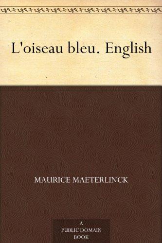L'oiseau bleu. English