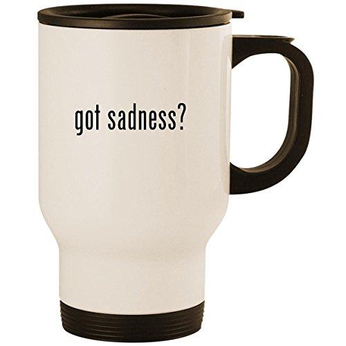 - got sadness? - Stainless Steel 14oz Road Ready Travel Mug, White