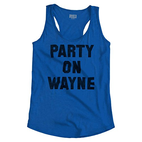 Party On Wayne Garth Funny Comedy Sketch Racerback Tank Top