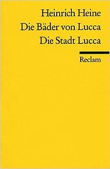 Die Bäder von Lucca / Die Stadt Lucca.
