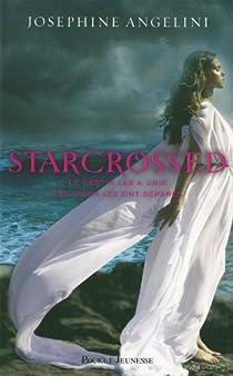 Starcrossed, tome 1 : Amours contrariés  par Angelini