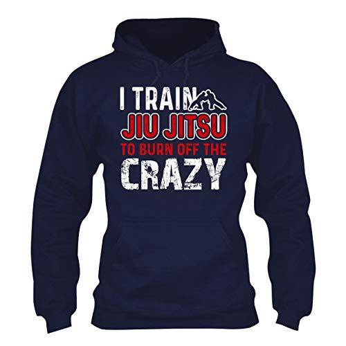 I Train Jiu Jitsu to Burn Off The Crazy Hoodie, Unisex Long Sleeve Hoodies Navy,M ()