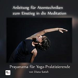 Anleitung für Atemtechniken zum Einstieg in die Meditation Hörbuch
