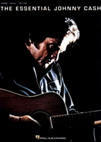 Essential Johnny Cash  For Piano Voice And Guitar   Noten Für Gesang Klavier  Gitarre   Piano Vocal Guitar