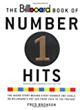The Billboard Book of Number One Hits, Fred Bronson, 0823076776