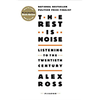 The Rest Is Noise: Listening to the Twentieth Century book cover