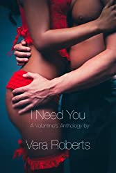 I Need You: A Valentine's Anthology