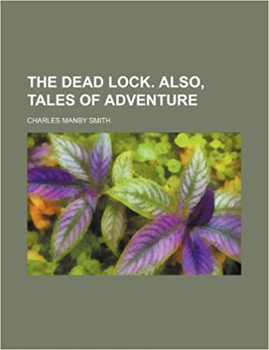 Book The Dead Lock. Also, Tales of Adventure
