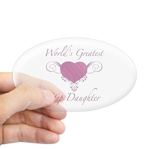 CafePress - World's Greatest Step Daughter (Heart) Sticker (Ov - Oval Bumper Sticker, Euro Oval Car Decal (Step Worlds Three Greatest)