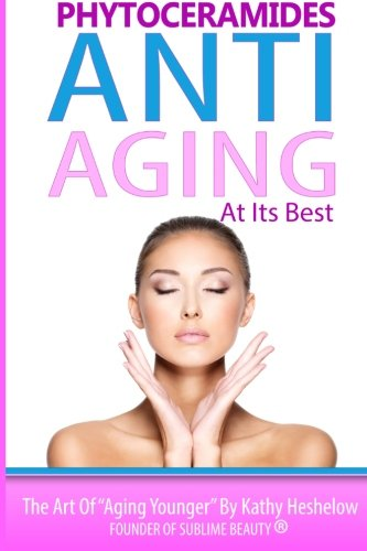 Phytoceramides Anti Aging at its Best