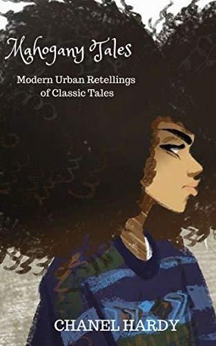 Search : Mahogany Tales: Modern Urban Retellings of Classic Tales
