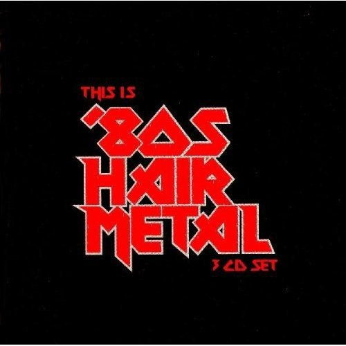 UPC 741157129625, This Is 80's Hair Metal