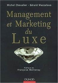 Management et Marketing du Luxe par Michel Chevalier