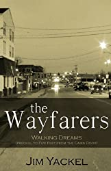 The Wayfarers | Walking Dreams