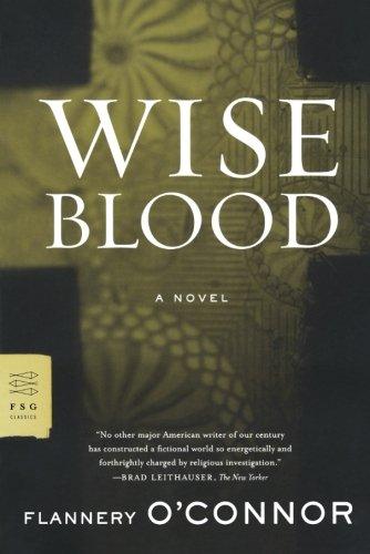 Wise Blood (FSG Classics)