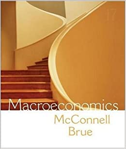 Book Macroeconomics 17th (seventeenth) Edition by McConnell,Campbell, Brue,Stanley published by McGraw-Hill/Irwin (2006)