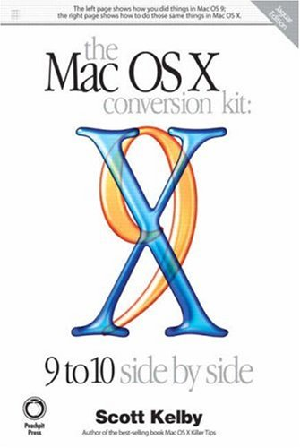 Mac OS X Conversion Kit: 9 to 10 Side by Side, Jaguar Edition, (Jaguar Conversion Kit)