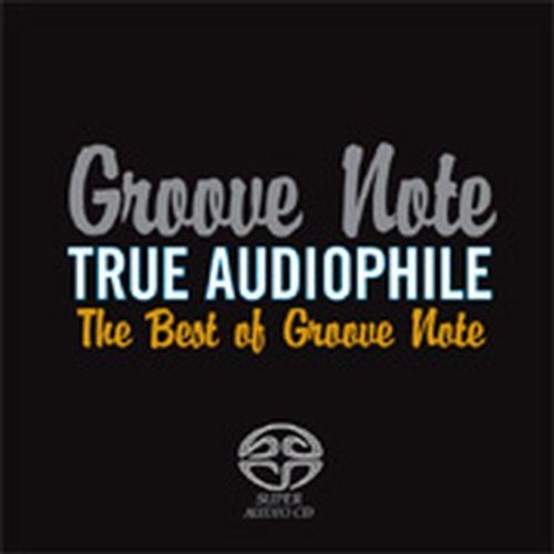 True Audiophile: Best Of Groove Note by Light my Fire