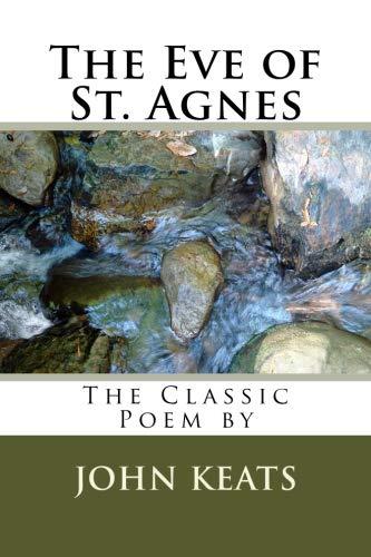 The Eve of St. Agnes (John Keats The Eve Of St Agnes)