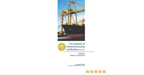 The handbook of maritime economics and