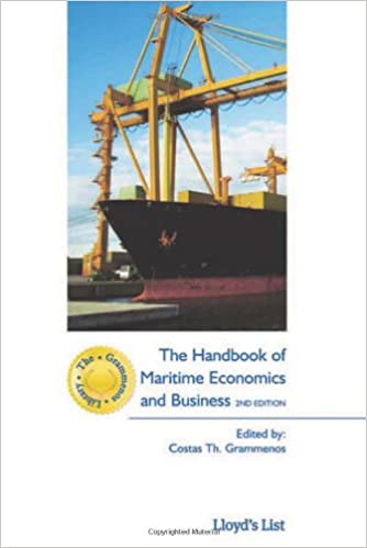The Handbook of Maritime Economics and Business, 2 edition