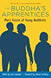 The Buddha's Apprentices, , 086171332X