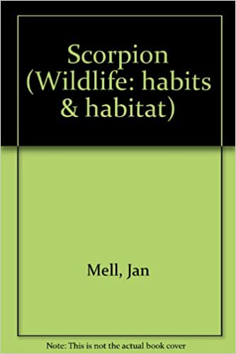 Scorpion (Wildlife, Habits & Habitat): Jan Mell