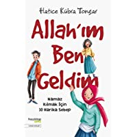 Allah'ım Ben Geldim: Namaz Kılmak İçin 10 Harika Sebep