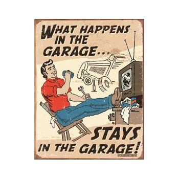 Schonberg - Happens in Garage Tin Sign 12 x 16in