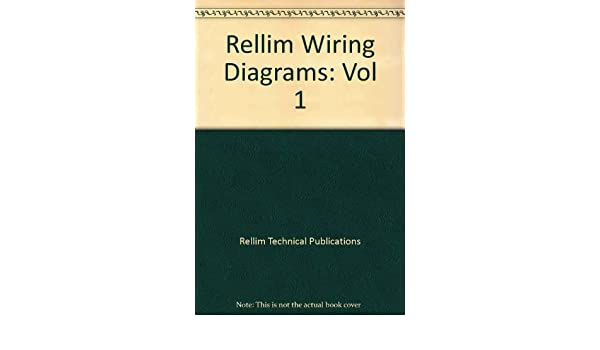 rellim wiring diagrams vol 1 rellim technical publications rh amazon com Electrical Wiring Diagrams For Dummies Electrical Wiring Diagrams For Dummies