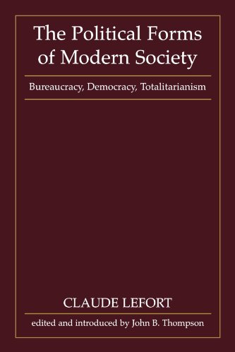 The Political Forms of Modern Society: Bureaucracy, Democracy, Totalitarianism
