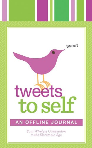 Tweets to Self: An Offline Journal